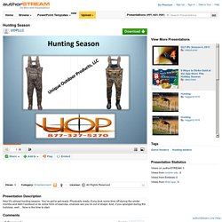 Hunting Season at Unique Outdoor Products