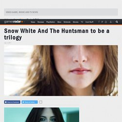 Snow White And The Huntsman to be a trilogy