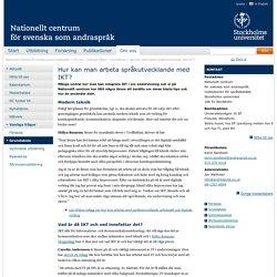 Hur kan man arbeta språkutvecklande med IKT?