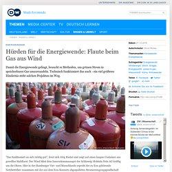 Hürden für die Energiewende: Flaute beim Gas aus Wind