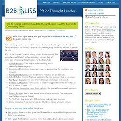 Top 10 Hurdles to Becoming a B2B Thought Leader…and the Secrets