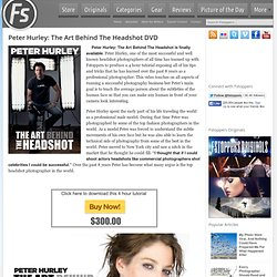 Peter Hurley: The Art Behind The Headshot DVD