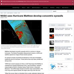 NASA sees Hurricane Matthew develop concentric eyewalls