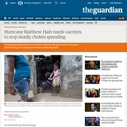 Hurricane Matthew: Haiti needs vaccines to stop deadly cholera spreading