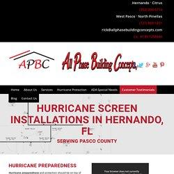Hurricane Screens in Hernando, FL, and Pasco Counties