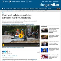 Haiti death toll rises to 842 after Hurricane Matthew, reports say