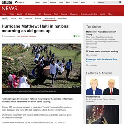 Hurricane Matthew: Haiti in national mourning as aid gears up
