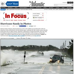 Hurricane Sandy in Photos - In Focus