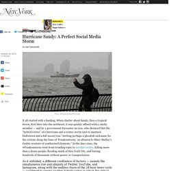 Hurricane Sandy: A Perfect Social Media Storm