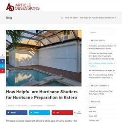 How Helpful are Hurricane Shutters for Hurricane Preparation in Estero