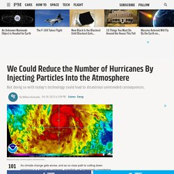 We Could Reduce the Number of Hurricanes By Injecting Particles Into the Atmosphere