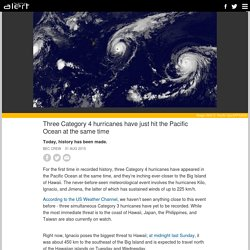 Three Category 4 hurricanes have just hit the Pacific Ocean at the same time