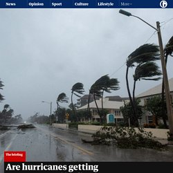 Are hurricanes getting stronger – and is climate breakdown to blame?