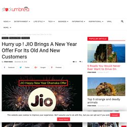 Hurry up ! JIO Brings A New Year Offer For Its Old And New Customers