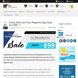 Hurry Now Get Your Magento App Only For $99.. !! - CedCommerce