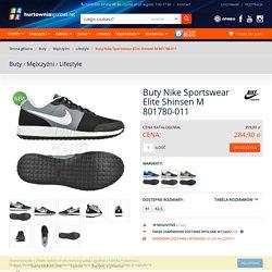 Buty Nike Sportswear Elite Shinsen M 801780-011 - Profesjonalny Sklep Sportowy - hurtowniasportowa.net
