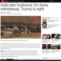 Gold star husband: On Syria withdrawal, Trump is right (opinion)