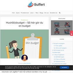 Hushållsbudget - Så här gör du en budget - Buffert