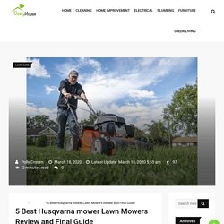 5 Best Husqvarna mower Lawn Mowers Review and Final Guide