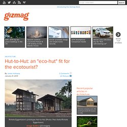 "Hut-to-Hut: an ""eco-hut"" fit for the ecotourist?"