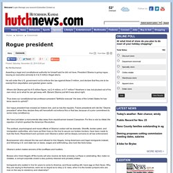 Rogue president - Columnists - Hutchinson News