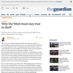 Why the West must stay true to itself | Comment | The Observer