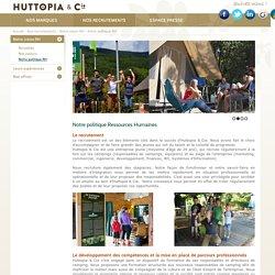 La politique RH du groupe Huttopia&Cie