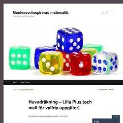 Huvudräkning – Lilla Plus (och mall för valfria uppgifter)