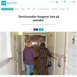 """""""Servicesedlar fungerar inte på svenska"""""""