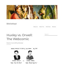 Huxley vs. Orwell: The Webcomic