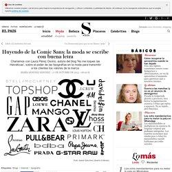 Huyendo de la Comic Sans: la moda se escribe con buena letra