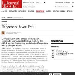 Huysmans à vau-l'eau - 2 janvier 2020 - Le Journal des Arts - n° 536