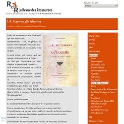 J.-K. Huysmans et le satanisme