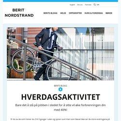 Hverdagsaktivitet – Berit Nordstrand