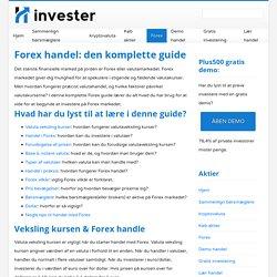Hvordan starter du handel med Forex? - Omfattende guide. - Invester.info