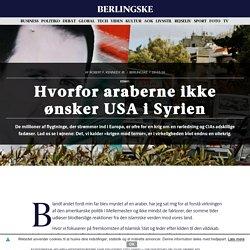 Hvorfor araberne ikke ønsker USA i Syrien