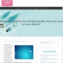 Hyaluronic Acid For Overall Skin Health
