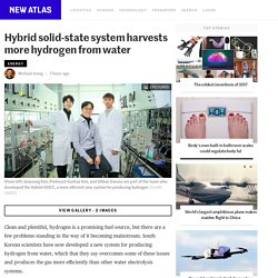 Hybrid solid-state system harvests more hydrogen from water