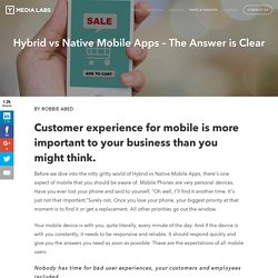 Hybrid vs Native Mobile Apps - The Answer is Clear