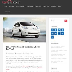 Is a Hybrid Vehicle the Right Choice for You