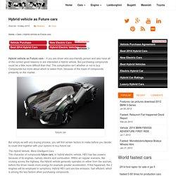 Hybrid vehicle as Future cars