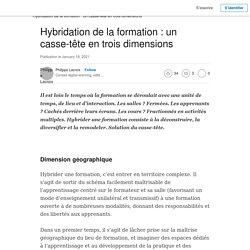 Hybridation de la formation : un casse-tête en trois dimensions