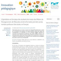 L'hybridation en formation des étudiants de master des Métiers de l'Enseignement, de l'Éducation et de la Formation première année, mention professeur des écoles, en français