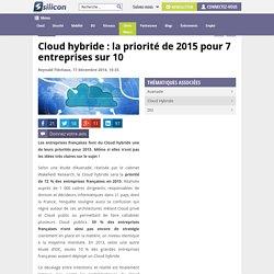 Cloud hybride : la priorité de 2015 pour 7 entreprises sur 10