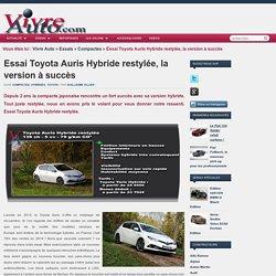 Essai Toyota Auris Hybride restylée, la version à succès -