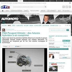 News PSA Peugeot Citroën : des futures hybrides à air comprimé