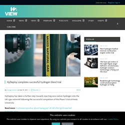 HyDeploy completes successful hydrogen blend trial