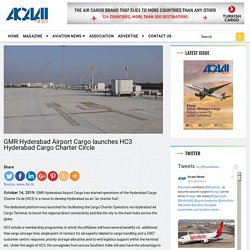 GMR Hyderabad Airport Cargo launches HC3 Hyderabad Cargo Charter Circle