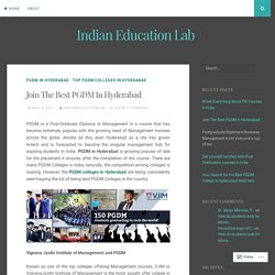 Join The Best PGDM In Hyderabad – Indian Education Lab