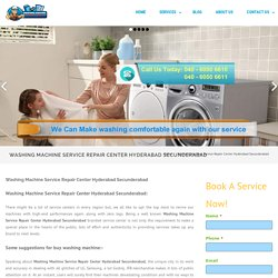Washing Machine Service Repair Center Hyderabad Secunderabad - Front load, Top load,Semi automatic ,Fully automatic washing machine repair
